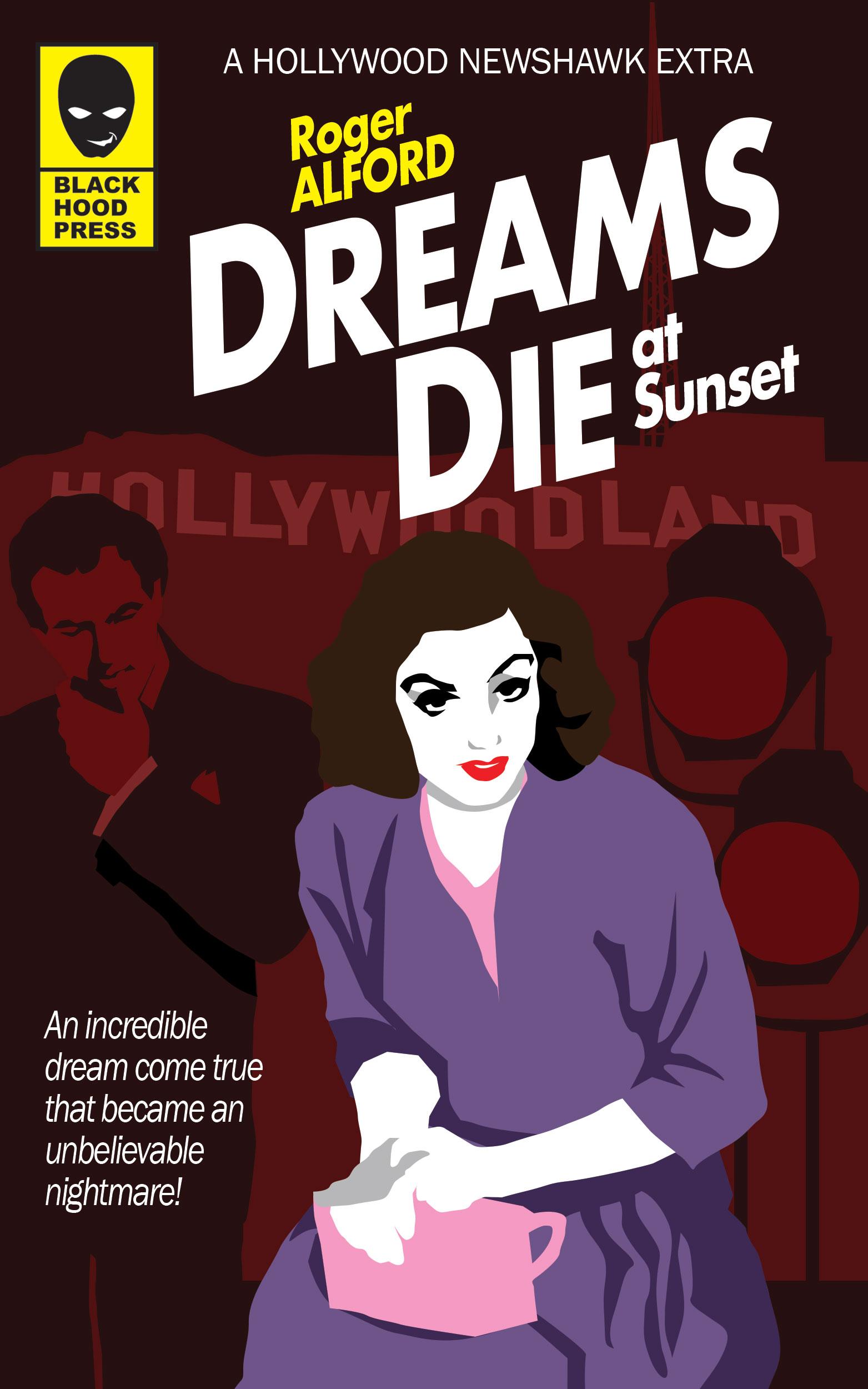 Dreams Die at Sunset