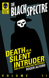 The Black Spectre: Death is a Silent Intruder